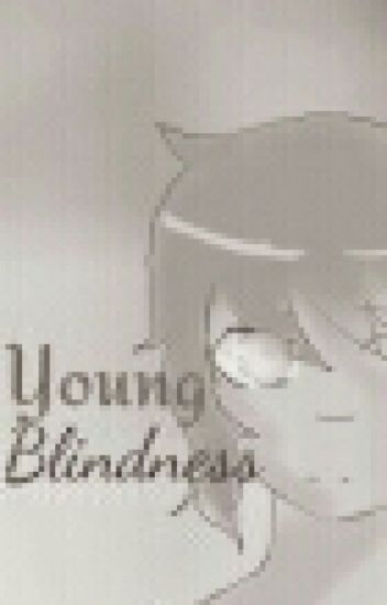 Young Blindness