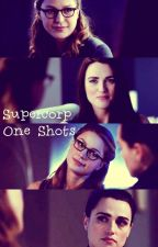 Supercorp | One shots | by dxnverskara