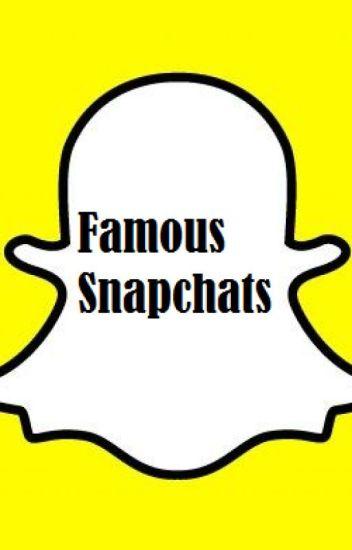Famous Snapchats