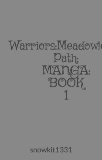 Warriors:Meadowleaf's Path: MANGA: BOOK 1