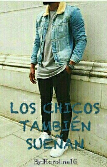 LOS CHICOS TAMBIEN SUEÑAN
