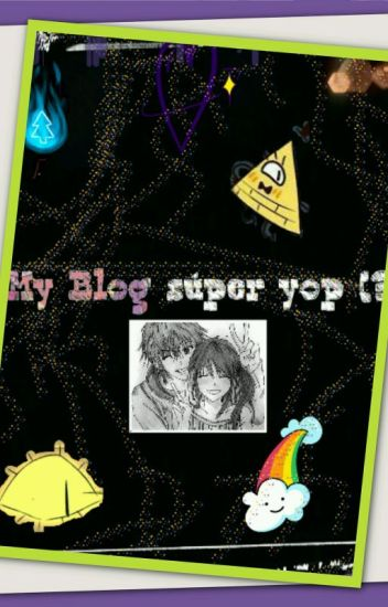 My Blog Super Yop (?