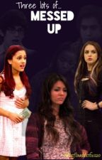 Three lots of Messed Up // Victorious Fanfiction by netflixaddict61020