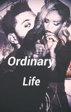 Ordinary Life by AnneMrsCarter
