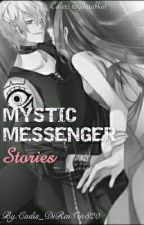 Mystic Messenger's Stories by Cadis_DiRaiVin820