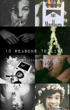 10 Reasons To Live -L.S  by anonimia_larrieX
