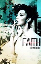 Faith //Z.M by ilysmHadid