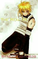 The Real Me (Naruto Fanfiction) {DISCONTINUED} by Moonlight0628