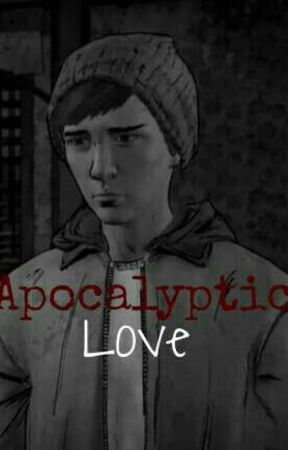 Apocalyptic Love {ClementineXGabe} by Trashy-Shipper666