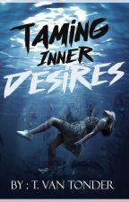 Taming inner desires by Scarlet-Rosa