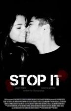 Stop it / Zayn Malik FF by yoongiavenue