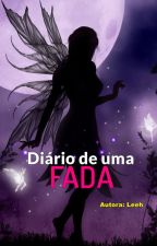 Diário de uma Fada by LeehMaggic