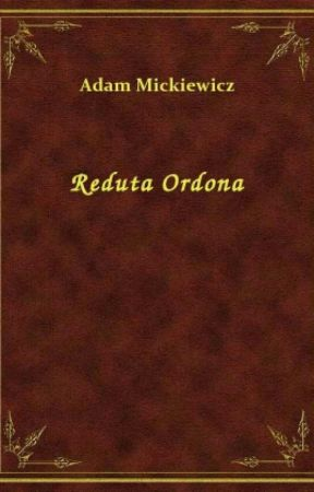Reduta Ordona ~ Adam Mickiewicz  by Svann_Sherlock