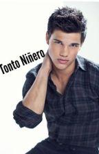 Mi Tonto Niñero by korean18love