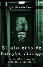FORSYTH VILLAGE by misszetha
