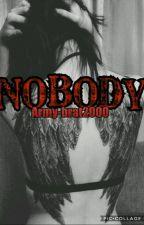 Nobody  by Army-brat2000