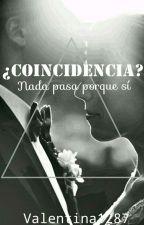 ¿Coincidencia? by Valentina1287