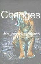 Changes by Im_scared_of_spoons