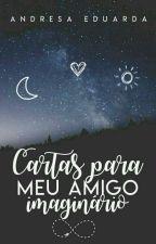 Cartas para meu amigo imaginário by Elfa_Magica