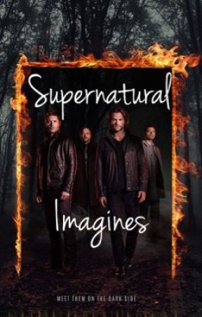 Supernatural Imagines by ladyxwolf