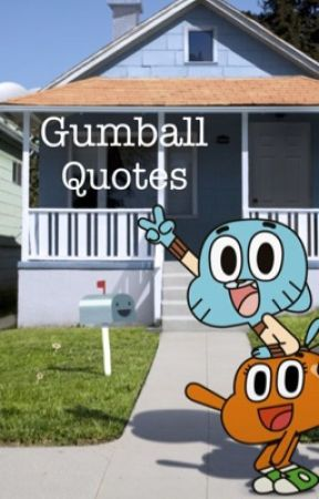 The Amazing World of Gumball quotes by Karymme123