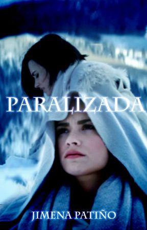 Paralizada by cinephilegirl