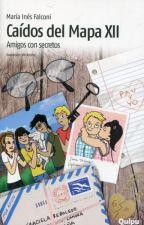 """Caidos del mapa XII """"Amigos con secretos"""" by JeroPoldoni13"""