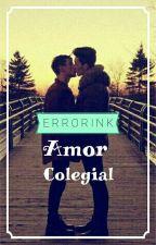 Amor Colegial (Errorink) by Charaycharlos