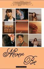 Never Be | Jackson Wang/GOT7 by VWingedUnicorn