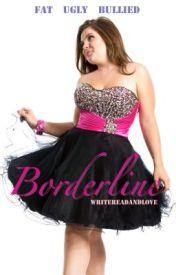 Borderline by Writereadandlove