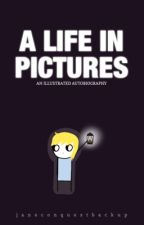 A Life in Pictures -- An Illustrated Autobiography by JaneConquestBackup
