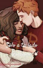 Sólo a tu lado ~Romione~ [PAUSADA] by joshiferisreal1