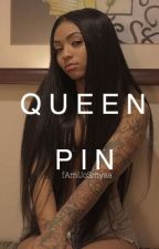 Queen Pin? by fAm0uSmyaa