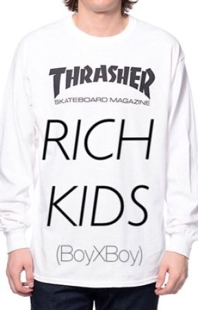 Rich Kids (BoyXBoy) by BigFattyDaddy