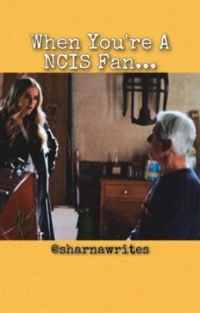 When You're A NCIS Fan... by crimeandmystery