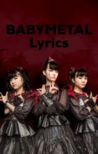 BABYMETAL Lyrics (On Hold)  by JTokyo