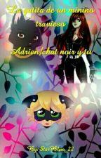 La gatita  de un Minino Travieso chat/Adrien y tu by ladystarmix