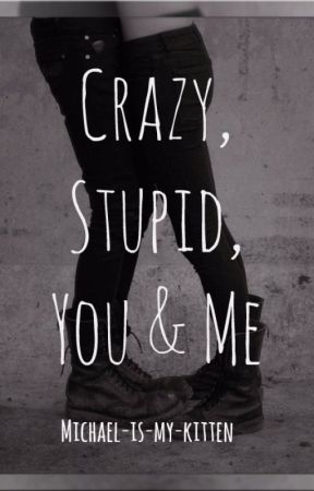 Crazy, Stupid, You & Me ▶ Michael Clifford by michael-is-my-kitten