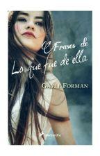 Frases de Lo Que Fue De Ella by KPerry_6