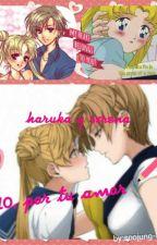 10, por tu amor!!! (sailor moon:haruka y serena) by soojung-lorena