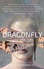 Dragonfly  | livro um - marvel by wmaxmoff