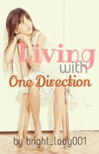 Living with One Direction by bright_lady001