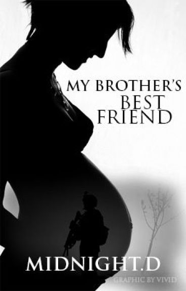 dating my brothers best friend wattpad Find this pin and more on quote art by wattpad my name is julie quinn and i've been or as my best friend puts it he'd be the scariest of all my brothers.