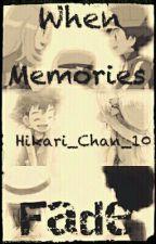 When Memories Fade by Touko_Chan_10