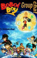BoBoiBoy Groupchat by narake28