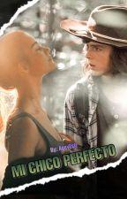 Mi chico perfecto (Carl Grimes & Tu)  by NovelasDeTWD