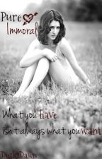 Pure Immoral [Coming Soon] by Dusk2Dawn