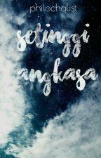 Setinggi Angkasa by naiblues