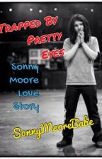 Trapped By Pretty Eyes (Sonny Moore Love Story) by sonnymoorebabe