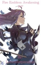 Fire Emblem Awakening RP by Lavenderparadox